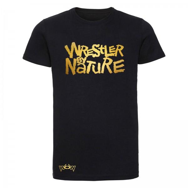 Wrestler by Nature T-Shirt Schwarz/Gold