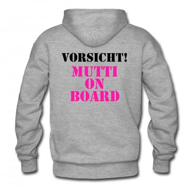Vorsicht Mutti on Board Hoodie