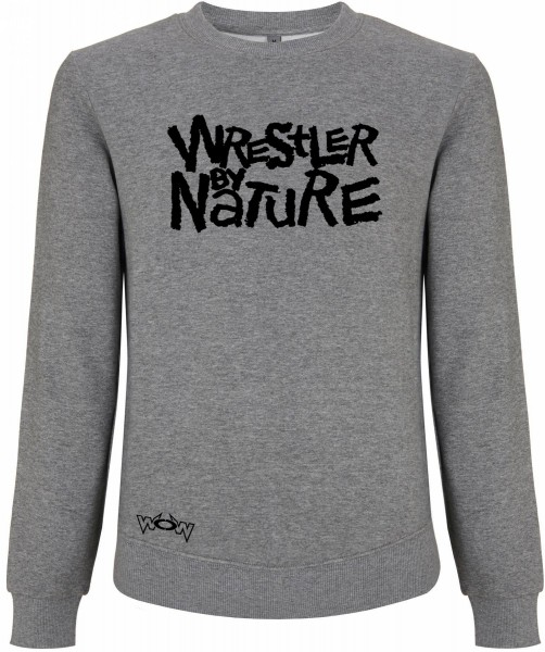 Wrestler by Nature Pullover Grau