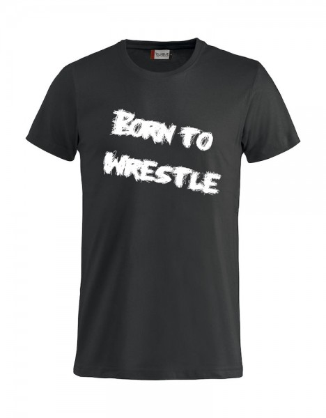 Born to wrestle 2 T-Shirt Damen / Herren