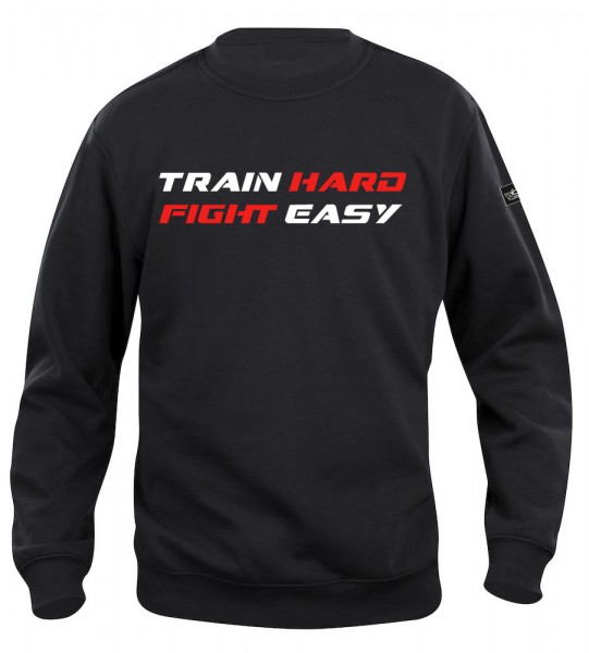 Train Hard Fight Easy Pullover